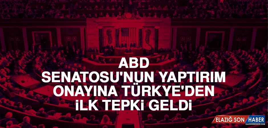 ABD Senatosu'nun Yaptırım Onayına Türkiye'den İlk Tepki: Süreci Takip Ediyoruz