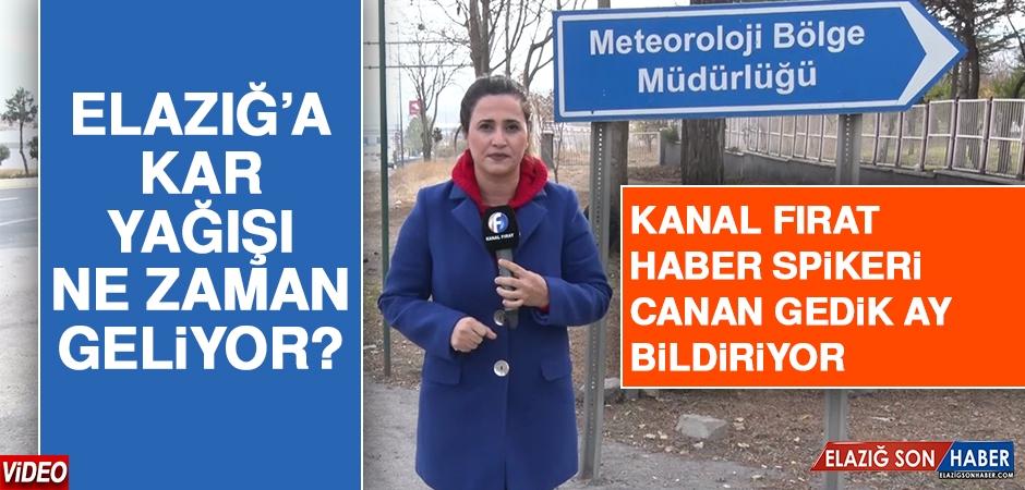 Beklenen Haber Geldi! Elazığ'da Kar Yağışı Ne Zaman Etkili Olacak?