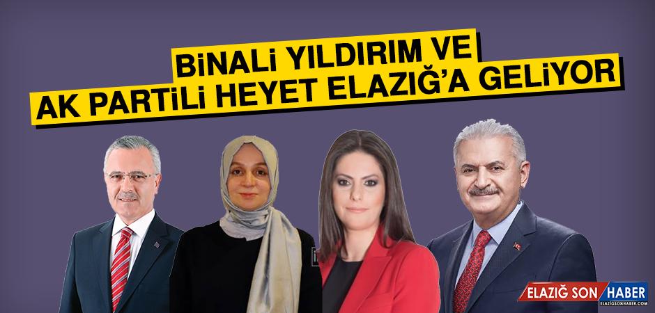 Binali Yıldırım ve AK Partili Heyet Elazığ'a Geliyor