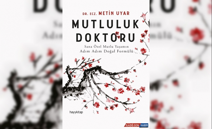 Dr. Metin Uyar'ın Mutluluk Doktoru adlı kitabı raflarda