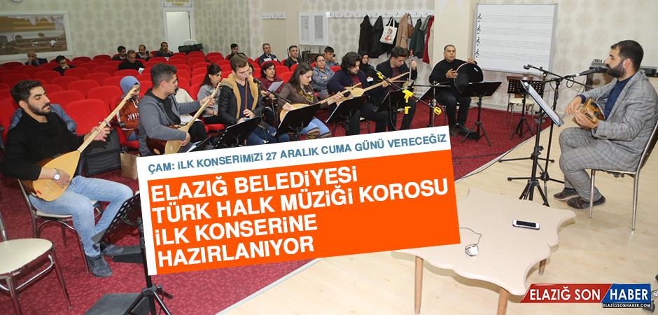 Elazığ Belediyesi Türk Halk Müziği Korosu İlk Konserine Hazırlanıyor
