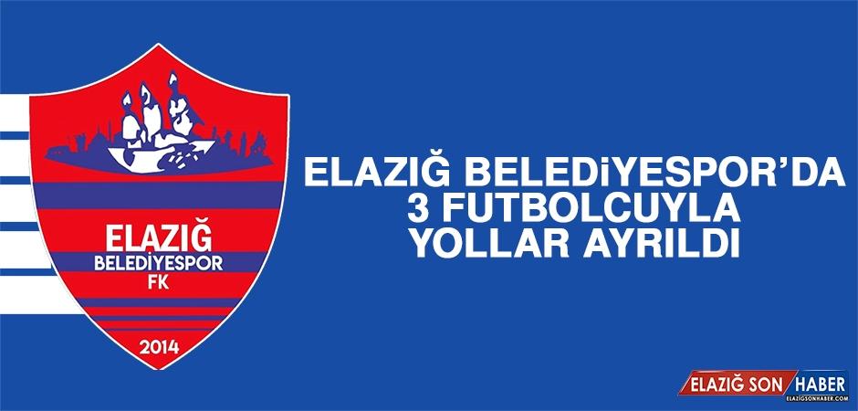 Elazığ Belediyespor'da 3 Futbolcuyla Yollar Ayrıldı