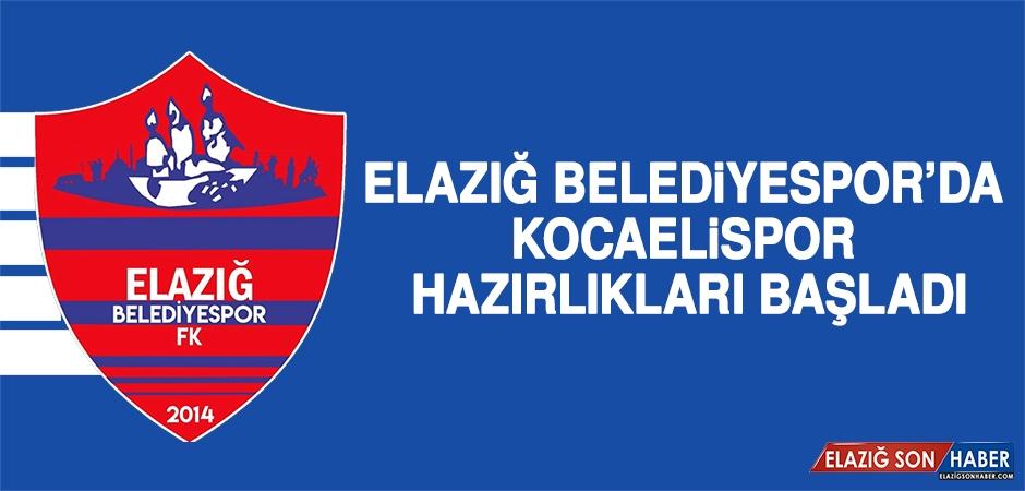 Elazığ Belediyespor'da Kocaelispor Hazırlıkları Başladı