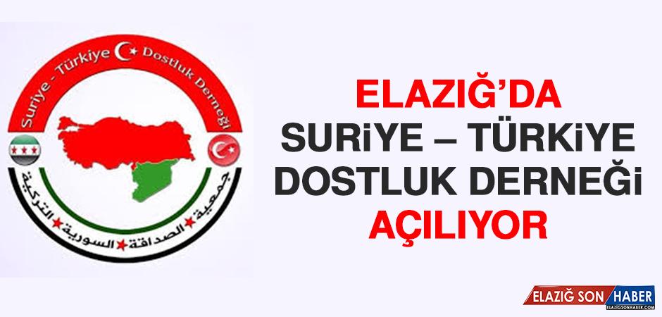 Elazığ'da Suriye – Türkiye Dostluk Derneği Açılıyor