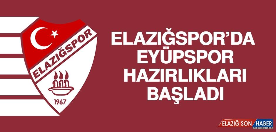 Elazığspor'da Eyüpspor Hazırlıkları Başladı