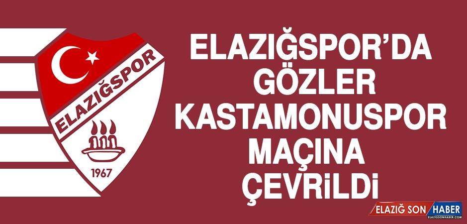 Elazığspor'da Gözler Kastamonuspor Maçına Çevrildi