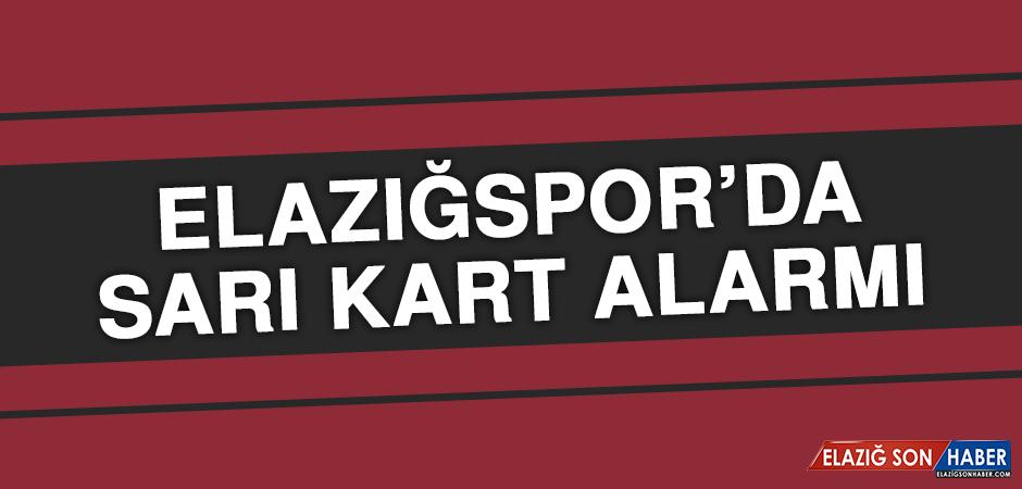 Elazığspor'da Sarı Kart Alarmı…