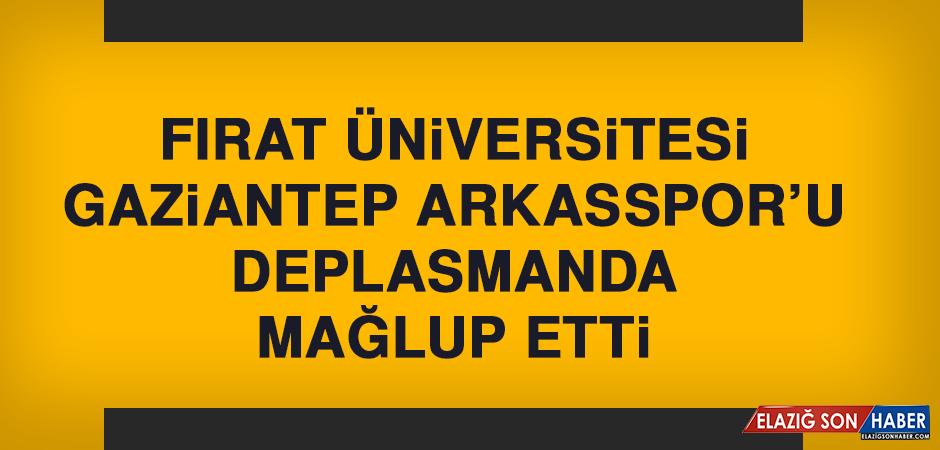 Fırat Üniversitesi, Gaziantep Arkasspor'u Deplasmanda Mağlup Etti