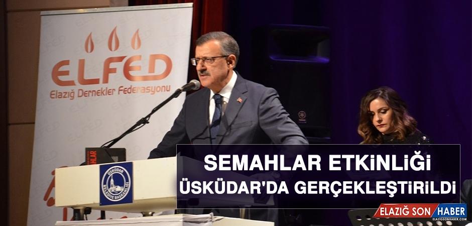 Halkımızın Gülen Yüzü Semahlar' Etkinliği Üsküdar'da Gerçekleştirildi