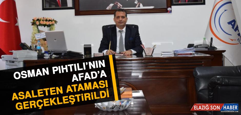 Osman Pıhtılı'nın, AFAD'a Asaleten Ataması Gerçekleştirildi
