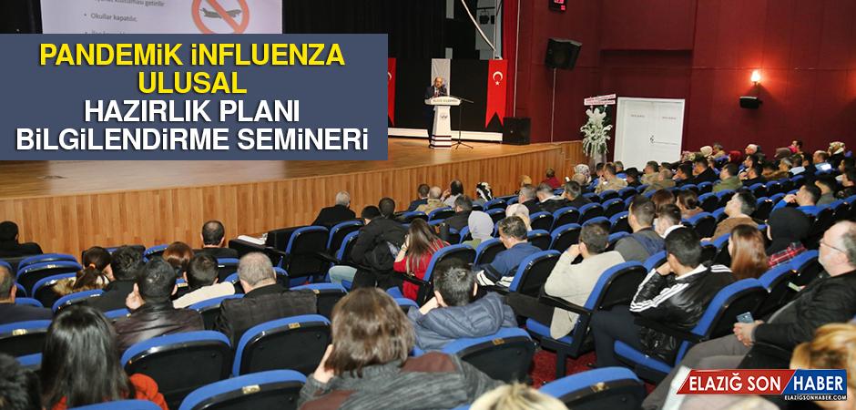 Pandemik İnfluenza Ulusal Hazırlık Planı Bilgilendirme Semineri