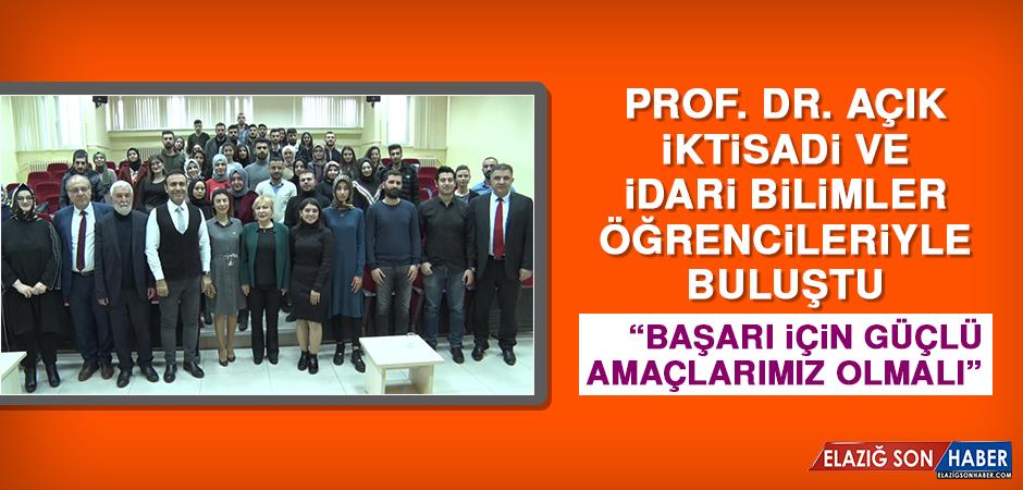 Prof. Dr. Açık, İktisadi ve İdari Bilimler Öğrencileriyle Buluştu