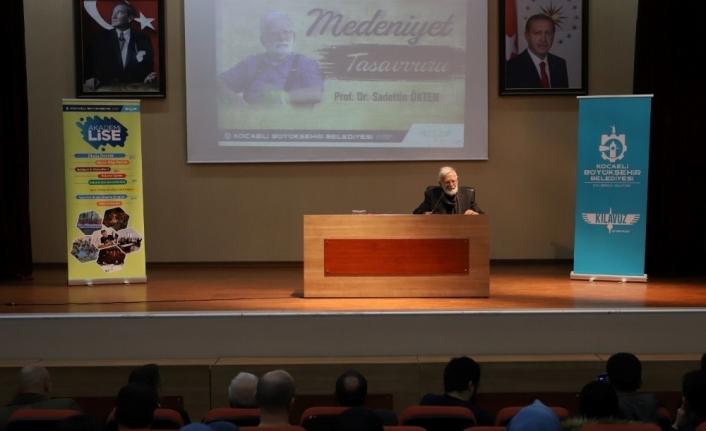 Prof. Dr. Sadettin Ökten, medeniyet konusunda bilgiler aktardı
