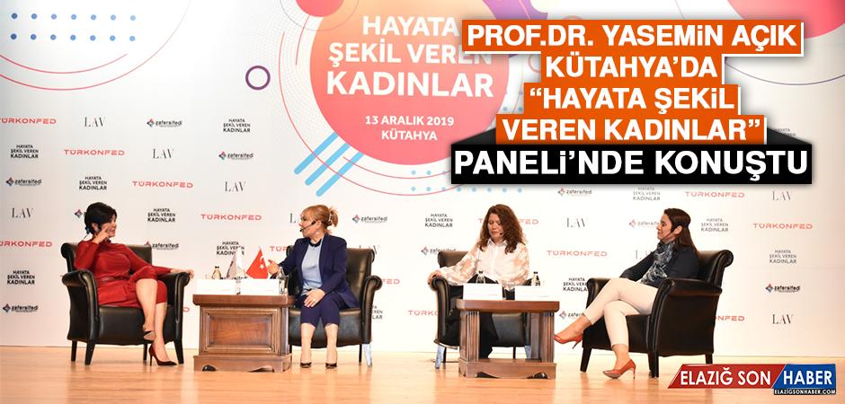"""Prof. Dr. Yasemin Açık, Kütahya'da """"Hayata Şekil Veren Kadınlar"""" Paneli'nde Konuştu"""