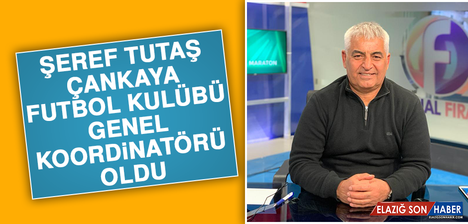 Şeref Tutaş, Çankaya Futbol Kulübü Genel Koordinatörü Oldu