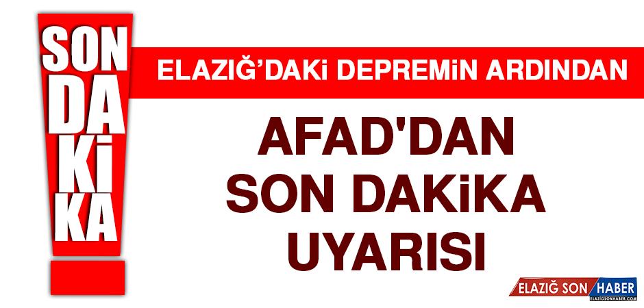 AFAD'DAN SON DAKİKA UYARISI