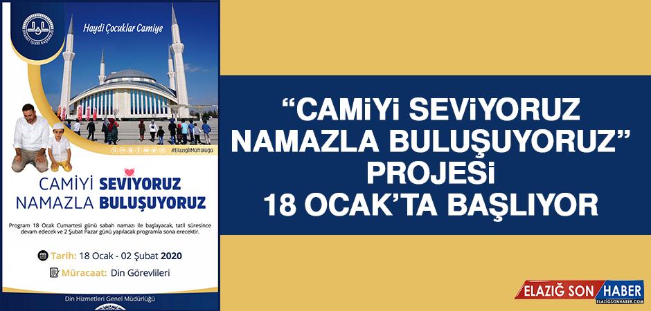 """""""Camiyi Seviyoruz, Namazla Buluşuyoruz"""" Projesi 18 Ocak'ta Başlıyor"""