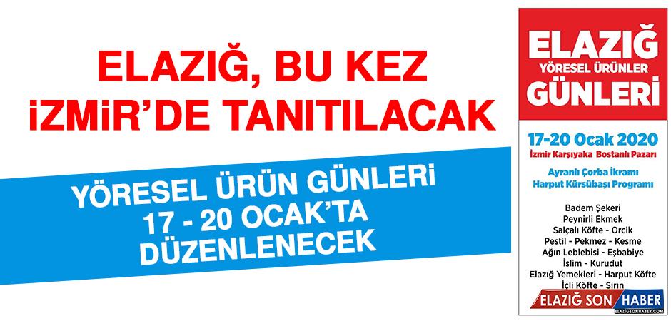 Elazığ, Bu Kez İzmir'de Tanıtılacak