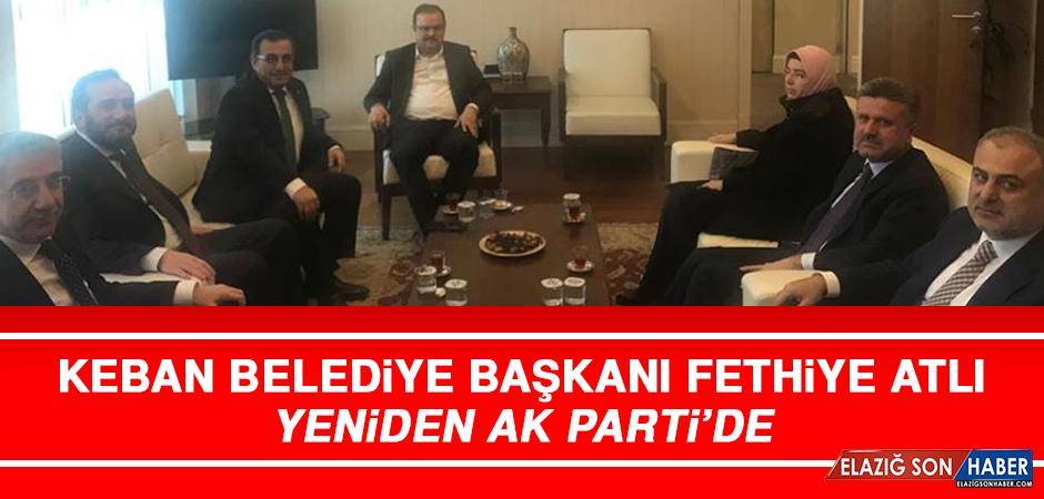 Keban Belediye Başkanı Fethiye Atlı Yeniden AK Parti'de