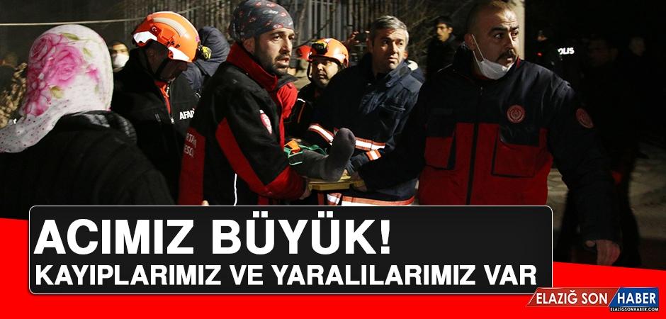 Elazığ'da Yıkıcı Deprem! Kayıplarımız ve Yaralılarımız Var!