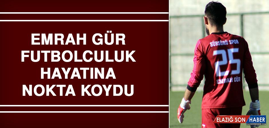Emrah Gür, Futbolculuk Hayatına Nokta Koydu