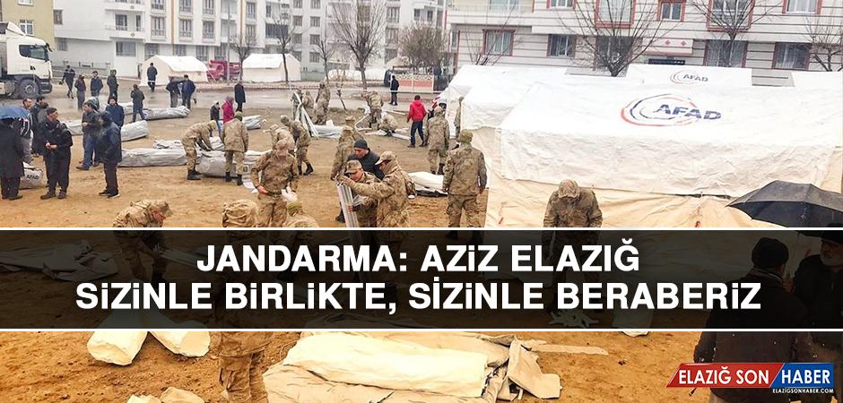 Jandarma: Aziz Elazığ, Sizinle Birlikte, Sizinle Beraberiz