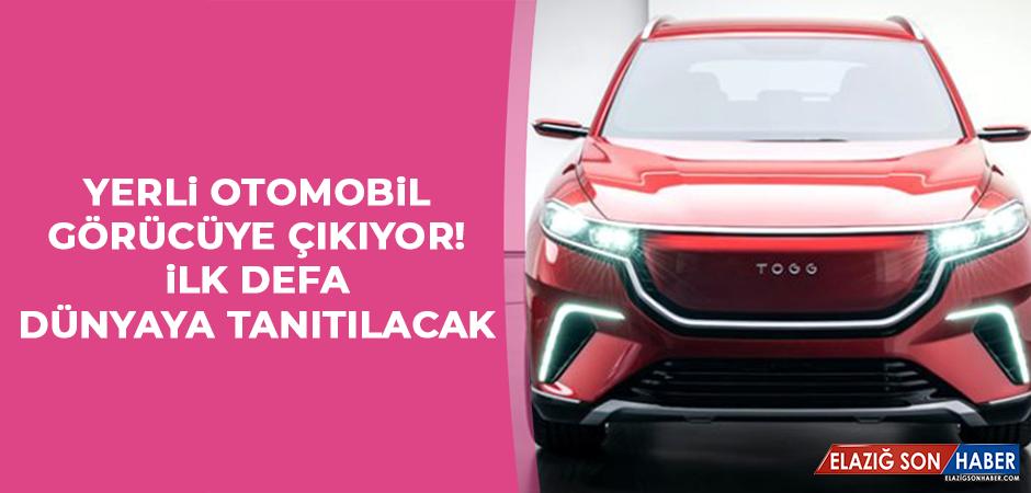 YERLİ OTOMOBİL GÖRÜCÜYE ÇIKIYOR!