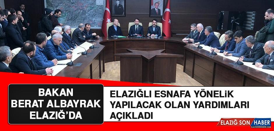 Bakan Albayrak, Elazığlı Esnafa Yapılacak Destekleri Açıkladı