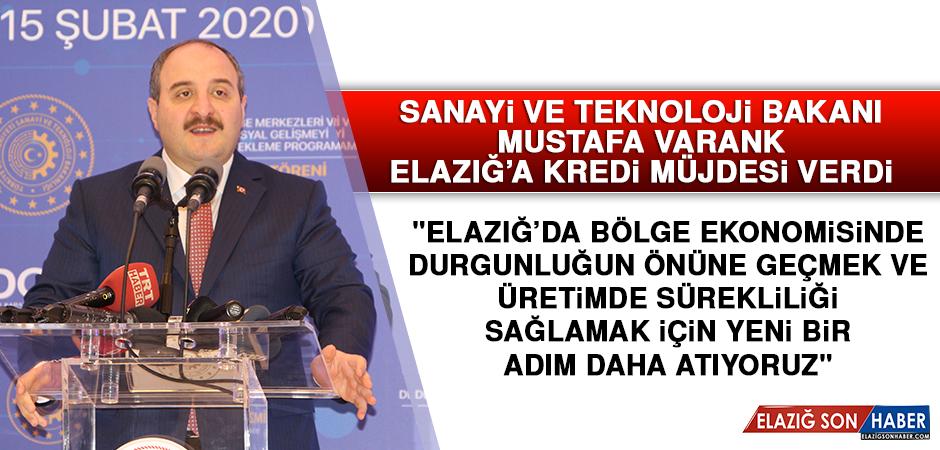 Bakan Mustafa Varank'tan Elazığ'a kredi müjdesi!