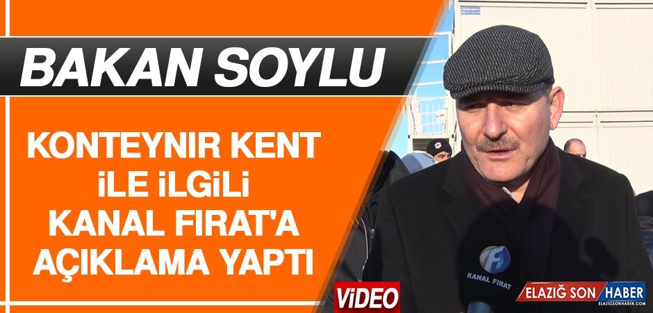 Bakan Soylu Konteynır Kent İle İlgili Kanal Fırat'a Açıklama Yaptı