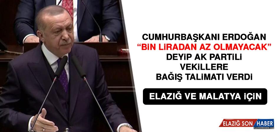 Cumhurbaşkanı Erdoğan  AK Partili Vekillere Bağış Talimatı Verdi