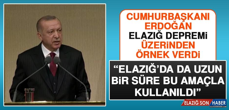 Cumhurbaşkanı Erdoğan, Elazığ Depremi Üzerinden Örnek Verdi