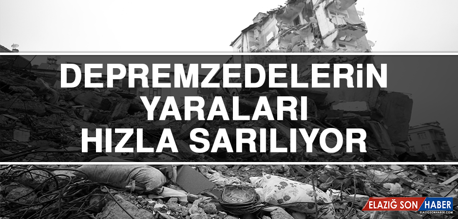 Depremzedelerin Yaraları Hızla Sarılıyor