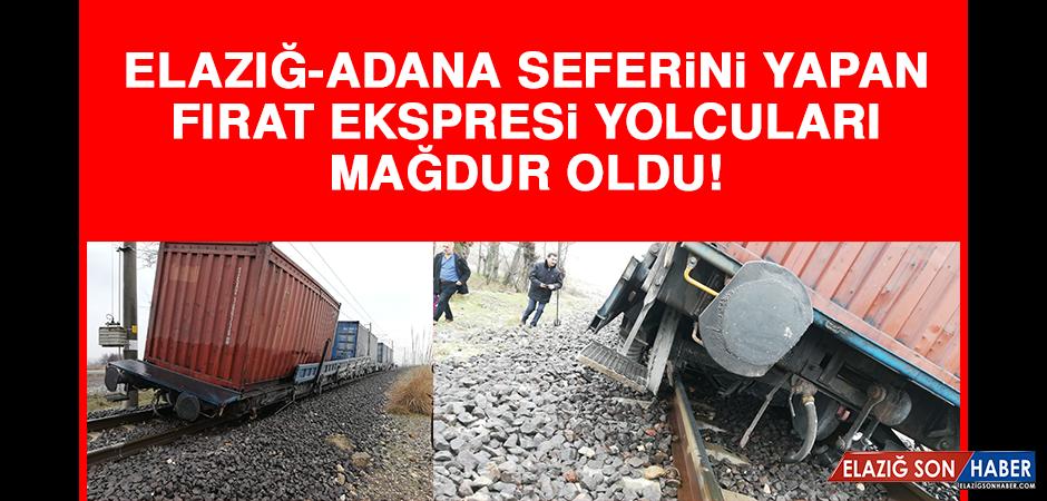 Elazığ - Adana seferini yapan Fırat Ekspresi yolcuları mağdur oldu!
