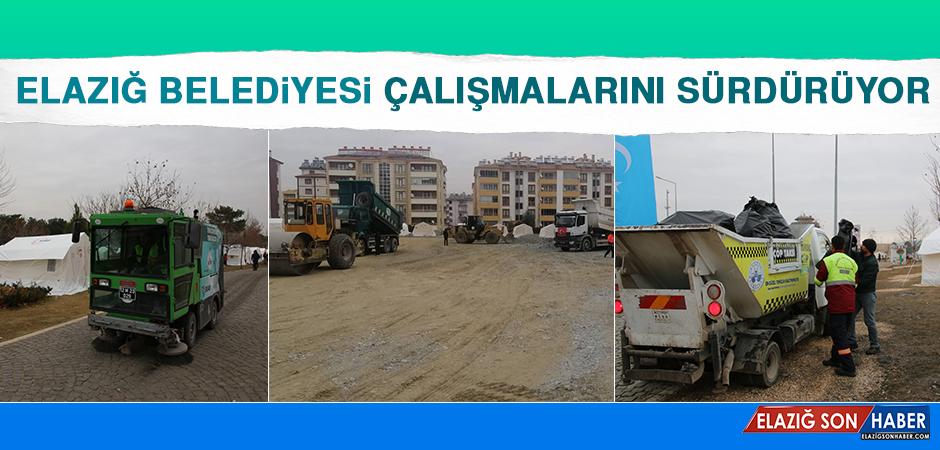 Elazığ Belediyesi Çalışmalarını Sürdürüyor