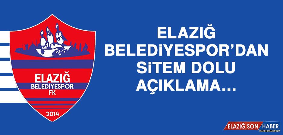 Elazığ Belediyespor'dan Sitem Dolu Açıklama…