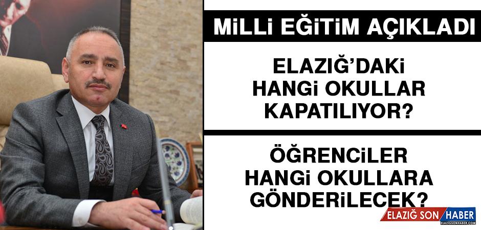 Elazığ'da hangi okullar boşaltılacak?