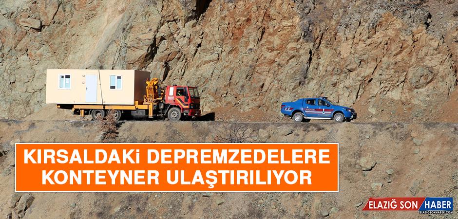 Elazığ'da Kırsaldaki Depremzedelere Konteyner Ulaştırılıyor