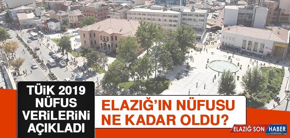 Elazığ'ın 2019 Yılı Nüfusu Belli Oldu!