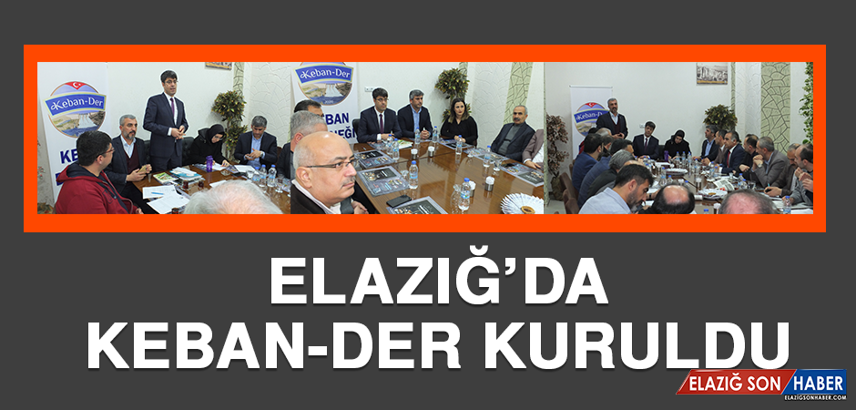 Elazığ'da Keban-Der Kuruldu