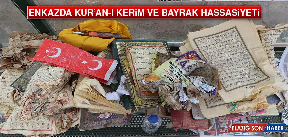 Enkazda Kur'an-I Kerim ve Bayrak Hassasiyeti