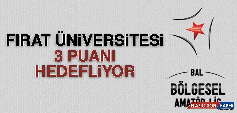 Fırat Üniversitesi, 3 Puanı Hedefliyor