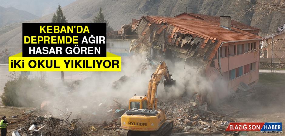 Keban'da Depremde Ağır Hasar Gören İki Okul Yıkılıyor