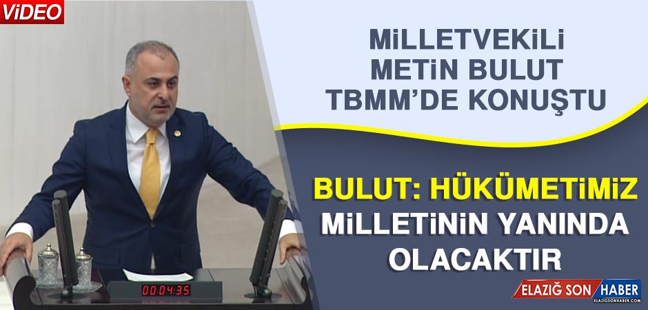 Milletvekili Metin Bulut TBMM'de Konuştu