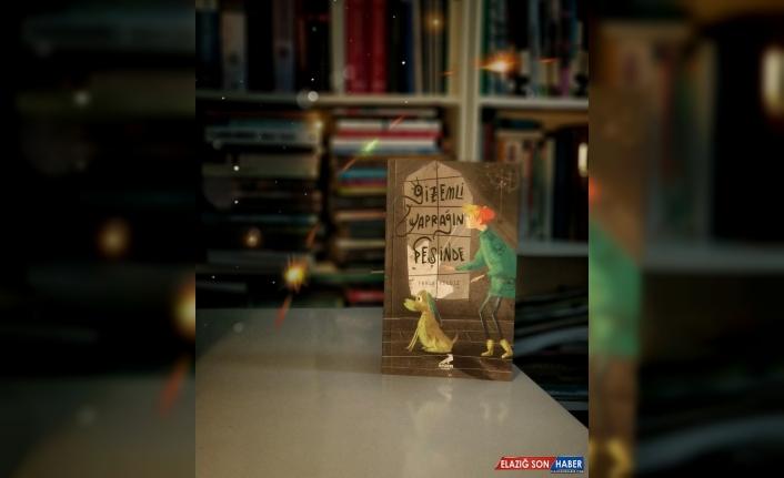 """Ödüllü Yazar Faruk Yıldız'dan macera dolu yeni bir roman: """"Gizemli Yaprağın Peşinde"""""""