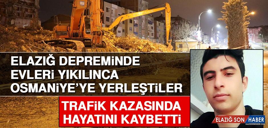 Depremin Ardından Osmaniye'ye Yerleştiler Trafik Kazası Geçirdiler