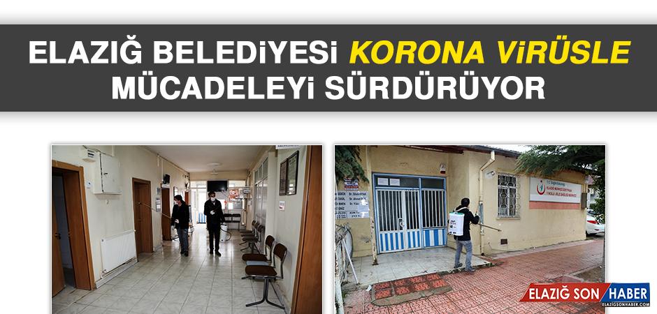 Elazığ Belediyesi Korona Virüsle Mücadeleyi Sürdürüyor