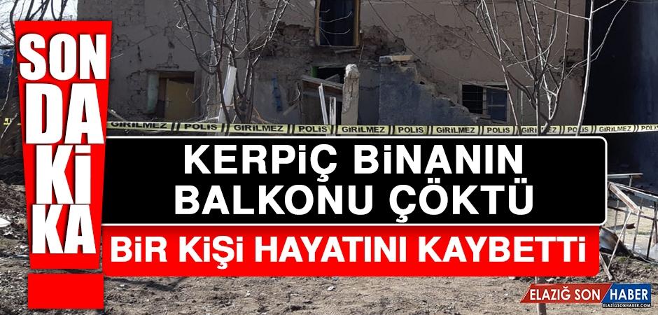 Kerpiç Binanın Balkonu Çöktü; Bir Kişi Hayatını Kaybetti