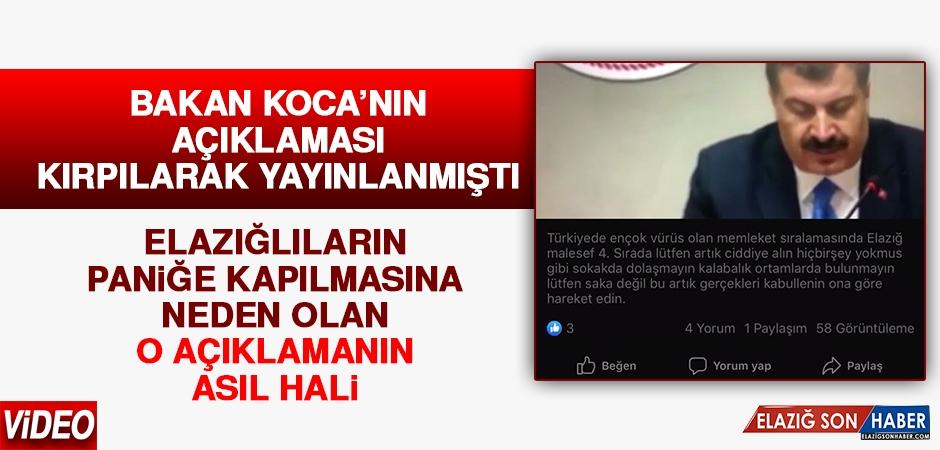 Sağlık Bakanı'nın Açıklaması Kırpılarak Yayınlanınca Elazığlılar Panik Yaşadı