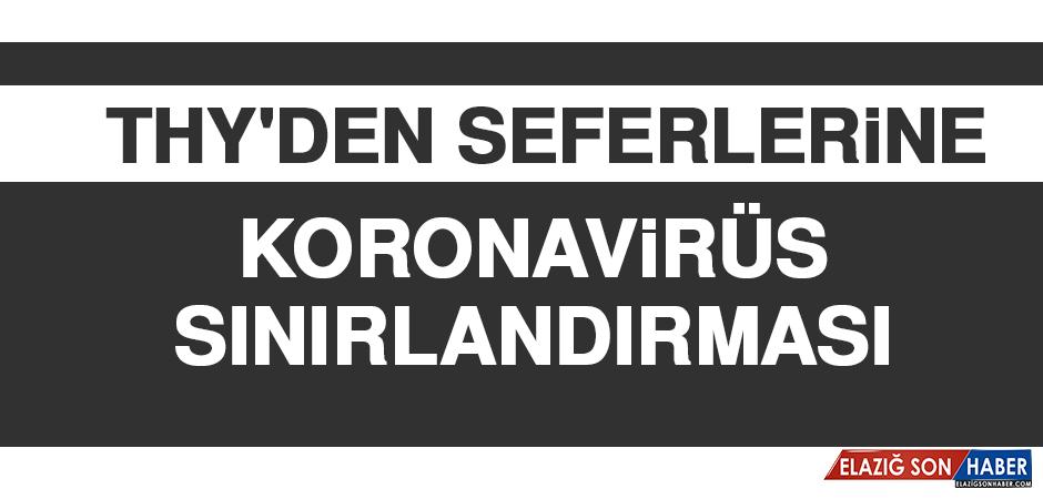 THY'DEN SEFERLERİNE KORONAVİRÜS SINIRLANDIRMASI